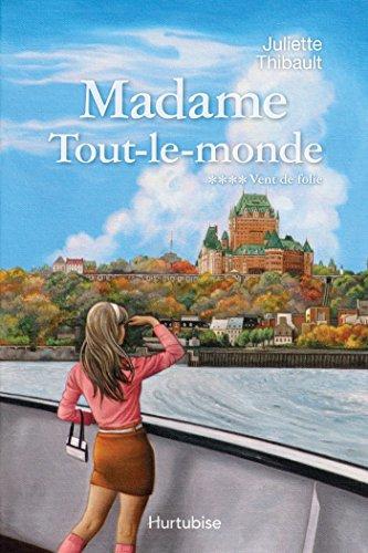 Lire un Madame Tout-le-monde T4, Vent de folie pdf, epub