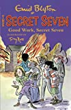 Secret Seven: Good Work, Secret Seven: Book 6