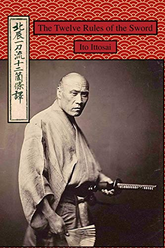 The Twelve Rules of the Sword por Ito Ittosai