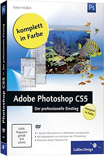 Adobe Photoshop CS5 - Der professionelle Einstieg (Galileo Design) - Partnerlink