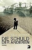 Die Schuld der anderen: Roman von Gila Lustiger