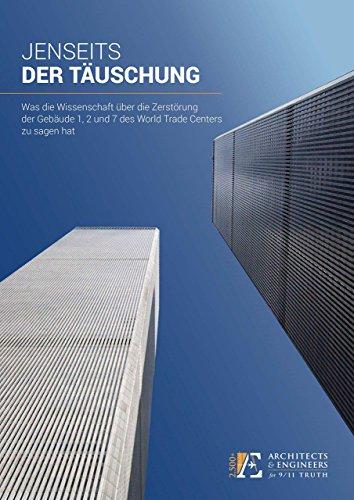 JENSEITS DER TÄUSCHUNG: Was die Wissenschaft über die Zerstörung der Gebäude 1, 2 und 7 des World Trade Centers zu sagen hat - Etagen Buch 2