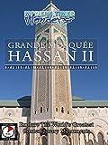 Modern Times Wonders - Grande Mosquee Hassan II, Casablanca, Morocco [OV]