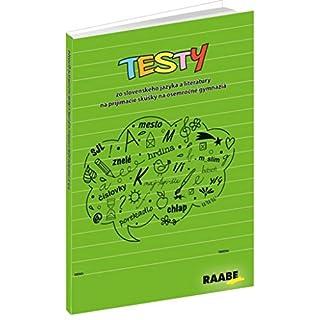 Testy: zo slovenského jazyka a literatúry na prijímacie skúšky na osemročné gymnázia (2016)