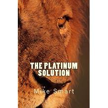 The Platinum Solution (Max Thatcher Series Book 2)