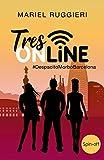 Libros Descargar en linea TRES ONLINE DespacitoMorboBarcelona SPIN OFF (PDF y EPUB) Espanol Gratis