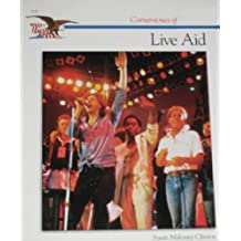 Live Aid (Cornerstones of Freedom)