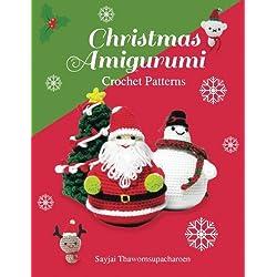 Christmas Amigurumi: Crochet Patterns: Volume 6