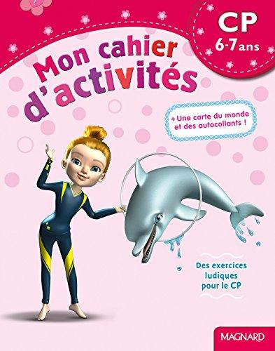 Mon cahier d'activités CP : 6-7 ans