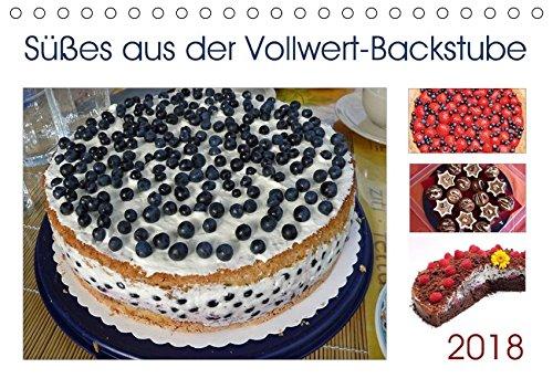 Süßes aus der Vollwert-Backstube 2018 (Tischkalender 2018 DIN A5 quer): Leckeres vollwertiges Gebäck: Kuchen, Muffins und Plätzchen ... [Kalender] [Apr 01, 2017] SusaZoom, k.A.