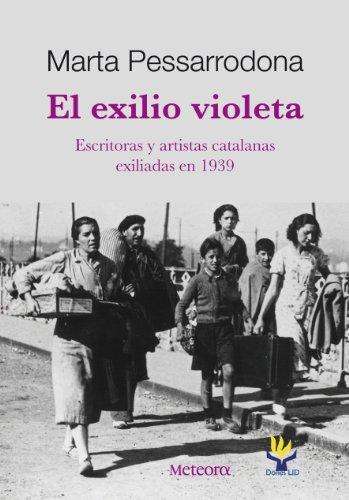 El exilio violeta por Marta Pessarrodona