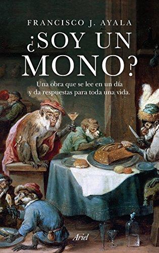 Descargar Libro ¿Soy Un Mono? (Ariel) de Francisco J. Ayala