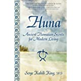 Huna: Ancient Hawaiian Secrets for Modern Living (English Edition)