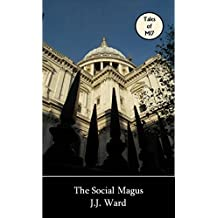 The Social Magus (John Mordred Book 2)
