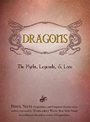 Dragons: The Myths, Legends, and Lore