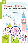 Cornélius Holmes  - Tome 1, Cornélius Holmes et le caniche des Baskerville par Cali