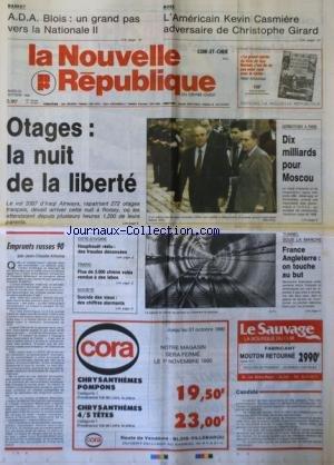 NOUVELLE REPUBLIQUE (LA) [No 14004] du 30/10/1990 - OTAGES / LA NUIT DE LA LIBERTE - GORBATCHEV A PARIS - LES SPORTS / BOXE AVEC KEVIN CASMIERE ET CHRISTOPHE GIRARD - EMPRUNTS RUSSES 90 PAR ARBONA - COTE D'IVOIRE / HOUPHOUET REELU - SUICIDE DES VIEUX / DES CHIFFRES ALARMANTS - LE TUNNEL SOUS LA MANCHE - par Collectif