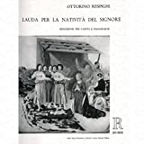 LAUDA PER LA NATIVITA DEL SIGNORE - arrangiert für Klavierauszug [Noten/Sheetmusic] Komponist : RESPIGHI OTTORINO -