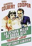 Bluebeard´s Eighth wife - La Octava Mujer De Barba Azul - Ernst Lubitsch - Edward Everett Horton. - Claudette Colbert, Gary Cooper, Edward Everett Horton