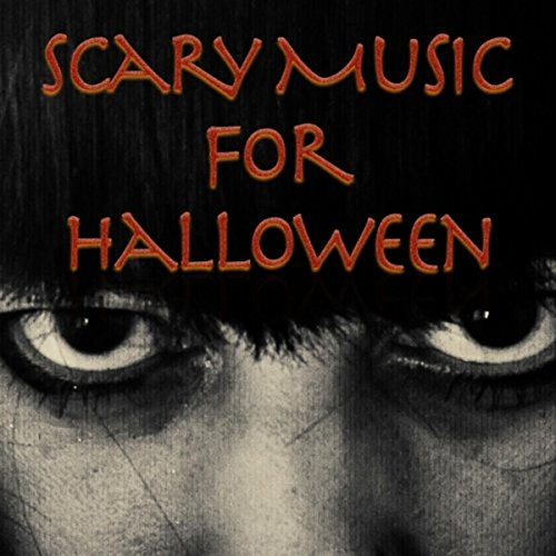 Scary Music for Halloween (21 Century Halloween)