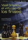 Vasili Smyslov: el virtuoso de los finales (Jaque mate)