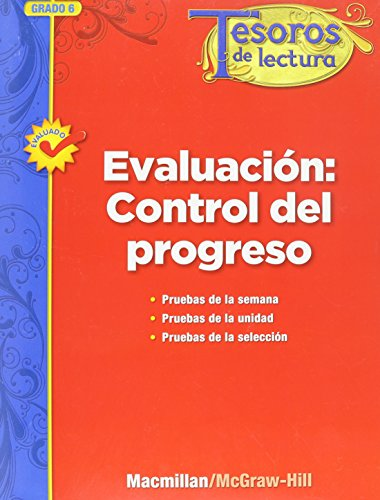 Tesoros de Lectura, a Spanish Reading/Language Arts Program, Grade 6, Monitoring Program Assessment Handbook (Elementary Reading Treasures) por Mcgraw-Hill Education