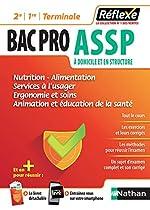Nutrition, alimentation, services à l'usager, ergonomie, soins, animation, éducation à la santé - Bac Pro ASSP de Caroline Lavaivre