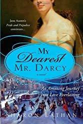 My Dearest Mr. Darcy (The Darcy Saga)