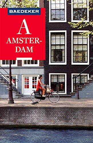 Baedeker Reiseführer Amsterdam: mit Downloads aller Karten und Grafiken (Baedeker Reiseführer E-Book)