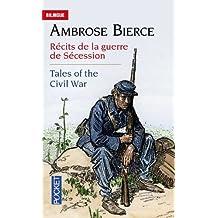 Tales of the Civil War - Récits de la guerre de Sécession