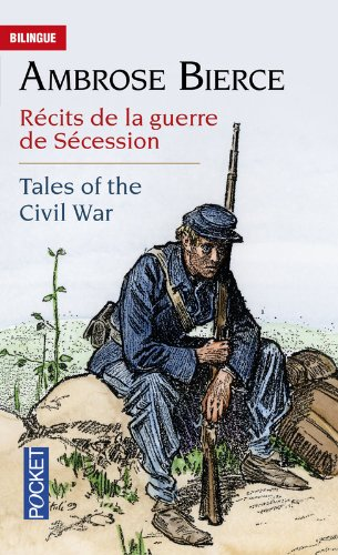 Tales of the Civil War - Récits de la guerre de Sécession par Ambrose BIERCE