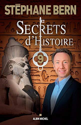Secrets d'Histoire - tome 9 par Stéphane Bern
