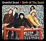 Birth of the Dead by GRATEFUL DEAD
