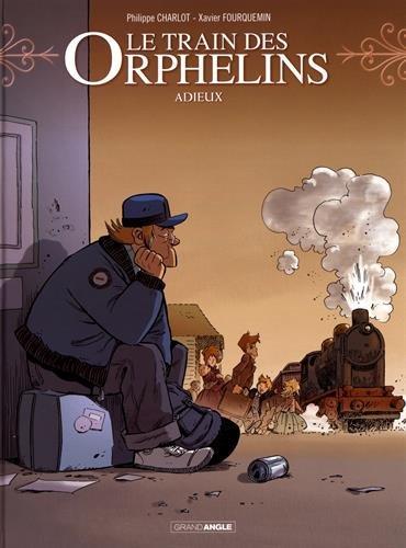 Le Train des orphelins (8) : Adieux