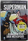 DC Comics Graphic Novel Collection 146: Superman - Dunkler Ritter über Metropolis