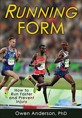 Running Form: How to Run Faster and Prevent Injury (English Edition) por Owen Anderson