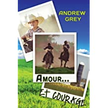 Amour… et courage (French Edition)