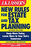 J. K. Lasser's New Rules for Estate and Tax Planning