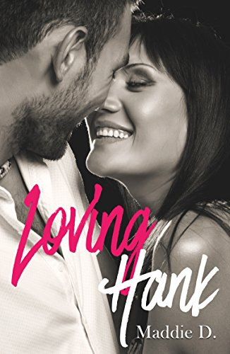 Loving Hank (French Edition)
