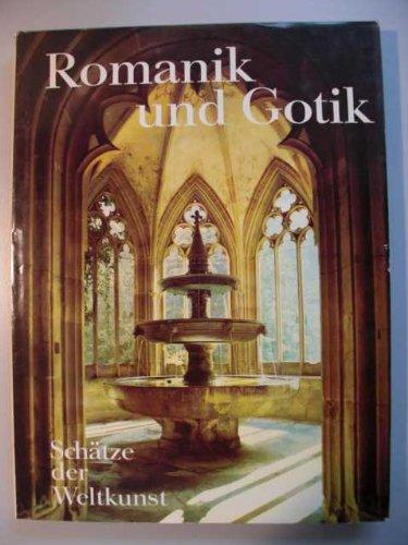 Schätze der Weltkunst. Romanik und Gotik