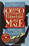 Scarica Libro Questo libro potrebbe farvi male (PDF,EPUB,MOBI) Online Italiano Gratis