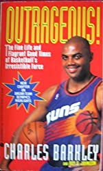 Outrageous! by Charles Barkley (1993-04-01)
