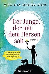 Der Junge, der mit dem Herzen sah: Roman (German Edition)