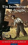 UN BONHEUR SI FRAGILE T02 - Le drame