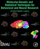 Molecular-Genetic and Statistical Techniques for Behavioral and Neural Research