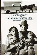 Les Tsiganes - Une destinée européenne de Henriette Asséo