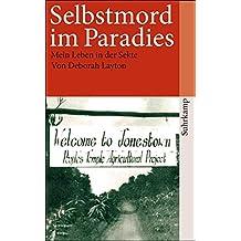Selbstmord im Paradies: Mein Leben in der Sekte (suhrkamp taschenbuch)