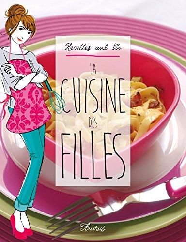 La cuisine des filles (Dico des filles hors collection) (French Edition)