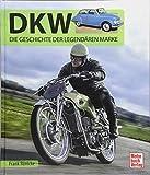 DKW: Die Geschichte der legendären Marke
