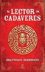 El lector de cadáveres par Antonio Garrido
